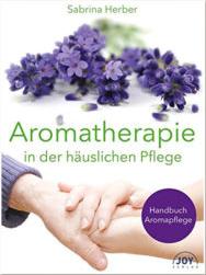 Aromatherapie in der häuslichen Pflege